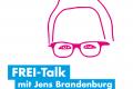 """Nächster """"FREI-Talk"""" mit Jens Brandenburg MdB am kommenden Freitag …"""