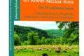 Zu Fuß durch den Rhein-Neckar-Kreis –Wanderführer für alle Altersgruppen und Ansprüche …